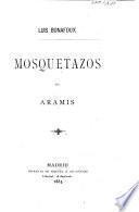 Mosquetazos de Aramis