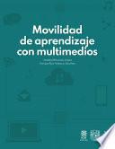 Movilidad de aprendizaje con multimedios