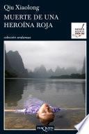 Muerte de una heroína roja