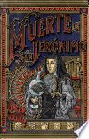 Muerte en San Jerónimo