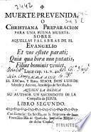Muerte preuenida o Christiana preparacion para una buena muerte ...