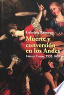 Muerte y conversión en los Andes