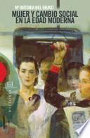 Mujer y cambio social en la Edad Moderna