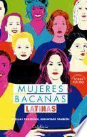 Mujeres bacanas latinas