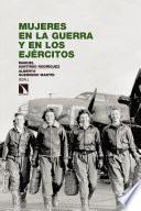 Mujeres en la guerra y en los ejércitos