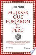 Mujeres que forjaron el Perú