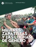 Mujeres zapatistas y las luchas de género
