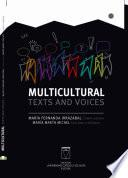Multicultural texts and voices