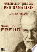 Múltiple interés del psicoanálisis