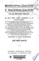 Municipalización y nacionalización de los servicios públicos