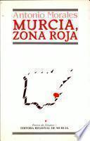 Murcia, zona roja