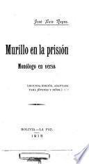 Murillo en la prisión