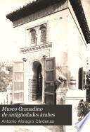 Museo Granadino de antigüedades árabes