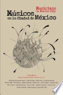 Músicos en la Ciudad de México/Musicians in Mexico City