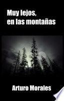 Muy lejos, en las montañas