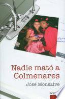 Nadie mató a Colmenares