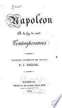 Napoleon a la faz de sus contemporaneos