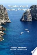 Nápoles, Capri, Isquia Y Pompeya