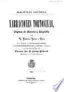 Narraciones tortosinas, páginas de historia y biografía