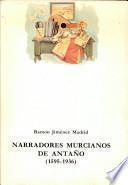 Narradores murcianos de antaño (1595-1936)