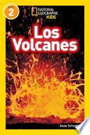 National Geographic Readers: Los Volcanes (L2)