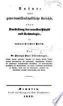 Natur- und gewerbswissenschaftliche Berichte, oder Darstellung der neuesten Physik und Technologie, in aphoristischer Form