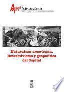 Naturaleza americana. Extractivismo y geopolítica del capital. Actuel Marx N° 19