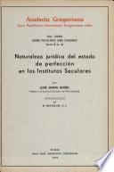 Naturaleza jurídica del estado de perfección en los institutos seculares