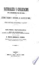 Naturaleza y civilización de la grandiosa isla de Cuba, ó, Estudios variados y científicos, al alcance de todos, y otros históricos, estadísticos y políticos ...