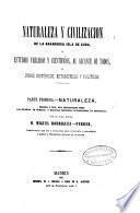 Naturaleza y civilización de la grandiosa isla de Cuba ó Estudios variados y científicos, al alcance de todos, y otros históricos, estadísticos y políticos