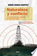 Naturaleza y Conflicto