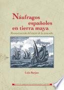 Náufragos españoles en tierra maya