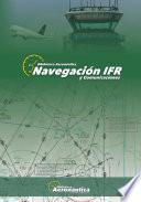 NAVEGACIÓN IFR & Comunicaciones