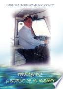 Navegando a bordo de mí mismo