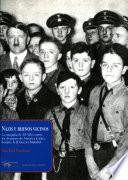 Nazis y buenos vecinos