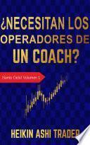 ¿Necesitan los Operadores de un Coach?