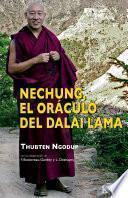 Nechung, el oráculo del Dalai Lama