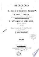 Necrología de D. José Antonio Llobet y Vallllosera que, en la sesión pública celebrada por la Real Academia de Buenas Letras ... leyó Antonio de Bofarull