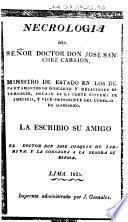 Necrologia del señor doctor Don José Sanchez Carrion,...