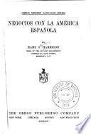 Negocios con la América española