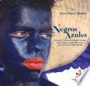 Negros azules