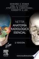 Netter. Anatomía radiológica esencial + StudentConsult