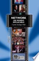 Network. Un mundo implacable (Network). Sidney Lumet (1976)