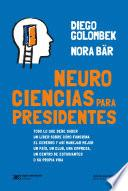 Neurociencias para presidentes