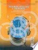 NEUROCIENCIAS Y DEPORTE. Psicología deportiva. Procesos mentales del atleta