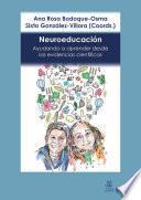 Neuroeducación. Ayudando a aprender desde las evidencias científicas