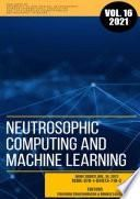 Neutrosophic Computing and Machine Learning (NCML): An lnternational Book Series in lnformation Science and Engineering. Volume 16/2021