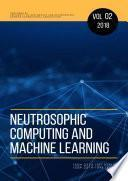Neutrosophic Computing and Machine Learning , Vol. 2, 2018