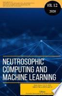 Neutrosophics Computing and Machine Learning, Book Series, Vol. 12, 2019