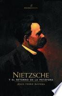 Nietzsche y el retorno de la metáfora
